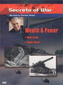 Secrets of War - Wealth & Power