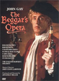 John Gay - The Beggar's Opera / Jonathan Miller · John Eliot Gardiner · Roger Daltrey · English Baroque Soloists