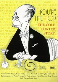 You're the Top: The Cole Porter Story