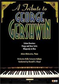 A Tribute to George Gershwin - Cuban Overture, Porgy and Bess, Rhapsody in Blue / Gloyd, Makowicz