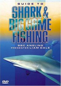 Guide to Shark & Big Game Fishing