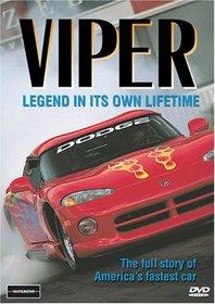 Viper: Legend in it's Own Lifetime