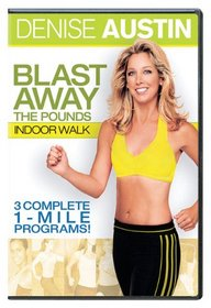 Blast Away the Pounds - Indoor Walk