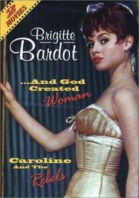 Caroline & The Rebels/And God Created Woman