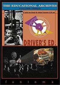 The Educational Archives, Vol. 3: Driver's Ed.
