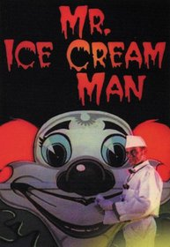 Ice Cream Man (Unrated)