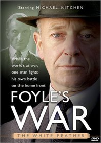 Foyle's War - The White Feather