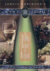 Jancis Robinson's Wine Course - Syrah, Shiraz and Riesling