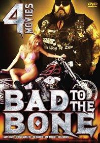 Bad to the Bone 4 Movie Pack
