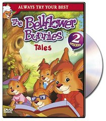 The Bellflower Bunnies: Tales - Papa Bramble's Secret/A Garden For Dandelion