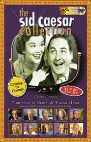 Sid Caesar Collection - Creating the Comedy