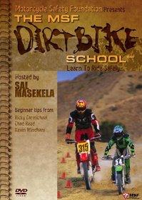 The MSF Dirtbike School