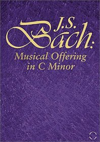 J.S. BACH:MUSICAL OFFERING IN C MINOR