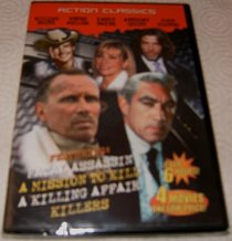 Action Classics: Fatal Assassin/ A Mission To Kill/ A Killing Affair/ Killers