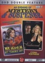 An Evening of Mystery & Suspense, Vol. 1 - Murder on Flight 502/Seduced