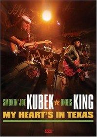 Smokin' Joe Kubek and Bnois King: My Heart's in Texas