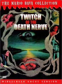 Twitch Of The Death Nerve (a.k.a. Bay Of Blood)