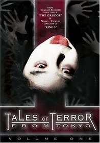 Tales of Terror from Tokyo and All Over Japan, Vol. 1