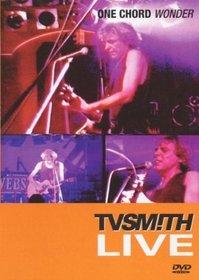 T. V. Smith: One Chord Wonder Live