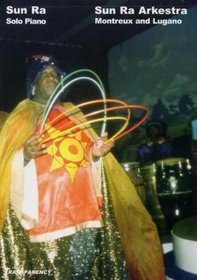Sun Ra Arkestra - Live In Europe - Montreux and Lugano (Vol. 3)