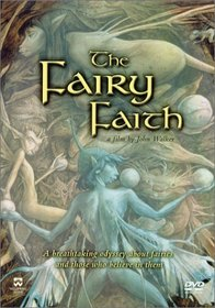 The Fairy Faith - A breathtaking odyssey about fairies and those who belive in them  (Documentary)