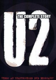 The U2: The Complete Story