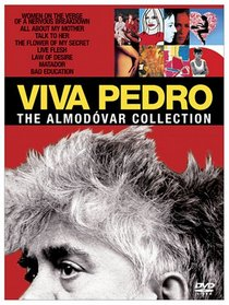 Viva Pedro - The Almodovar Collection (Talk to Her/ Bad Education/ All about My Mother/ Women on the Verge of a Nervous Breakdown/ Live Flesh/ Flower of My Secret / Matador / Law of Desire)