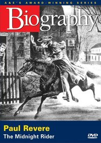 Biography - Paul Revere: The Midnight Rider (A&E DVD Archives)