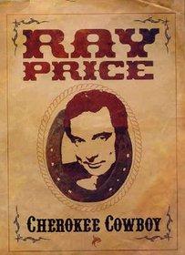 PRICE, RAY - CHEROKEE COWBOY -LIVE