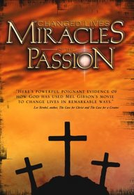 Changed Lives: Miracles of the Passion