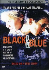 Black and Blue (True Stories Collection TV Movie)