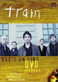 Train - She's on Fire (DVD Single)