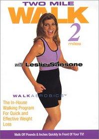 Leslie Sansone - Two Mile Walk: Walk 2 Miles