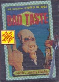 Bad Taste (Limited Edition)
