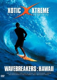 Xotic Xtreme: Wavebreakers - Hawaii