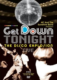 KC And The Sunshine Band Present Get Down Tonight - The Disco Explosion Live