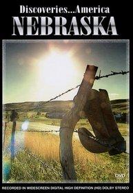 Discoveries...America, Nebraska