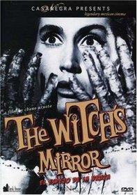 The Witch's Mirror (El Espejo de la Bruja)