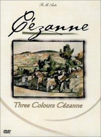 Cezanne: Three Colours Cezanne