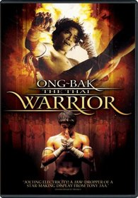 Ong-Bak - The Thai Warrior