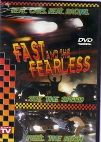 Fast and the Fearless