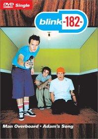 Blink 182 - Man Overboard / Adam's Song (DVD Single)