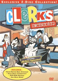 Clerks - The Animated Series Uncensored