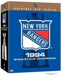 NHL Original Six Series - The New York Rangers 1994 Stanley Cup Champions