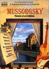 Mussorgsky Pictures at an Exhibition - A Naxos Musical Journey