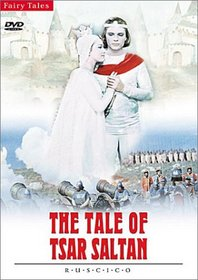 The Tale of Tsar Saltan