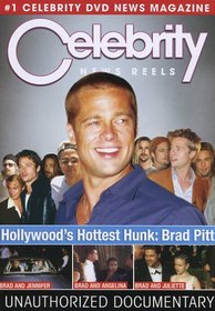 Celebrity News Reels: Hollywood's Hottest Hunk: Brad Pitt