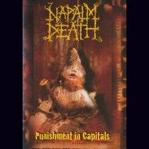 Napalm Death: Punishment in Capitals