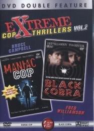 Extreme Cop Thrillers, Vol. 2: Black Cobra/Maniac Cop