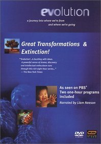 Evolution (parts 2 & 3): Great Transformations/Extinction!
